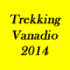 Trekking Vanadio 2014